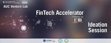 فعالية عرض أفكار التكنولوجيا المالية من مسرعة الأعمال AUC فينتشر لاب وCIB