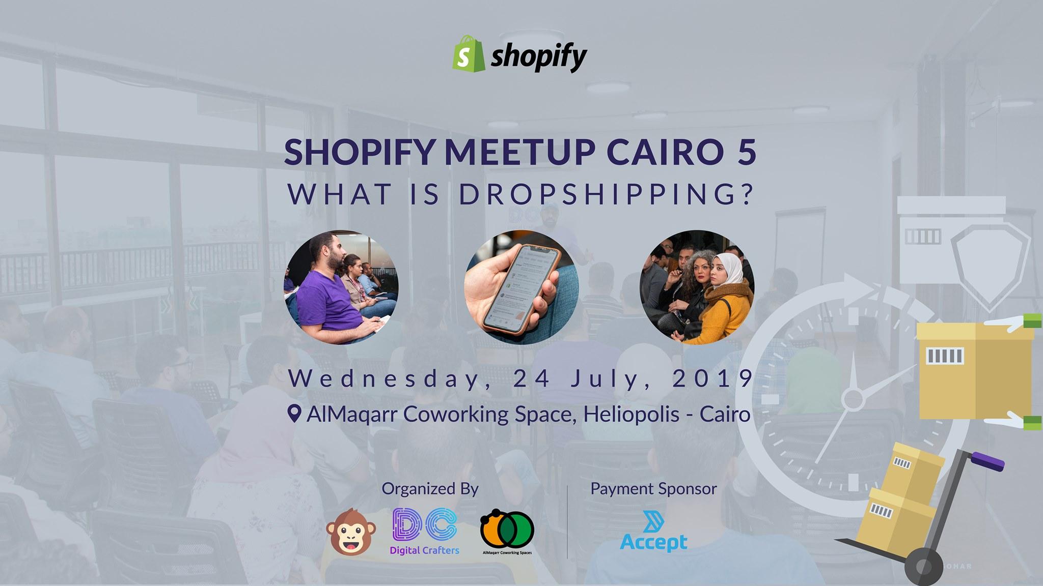Shopify Meetup Cairo 5 -  ما هو Dropshipping؟