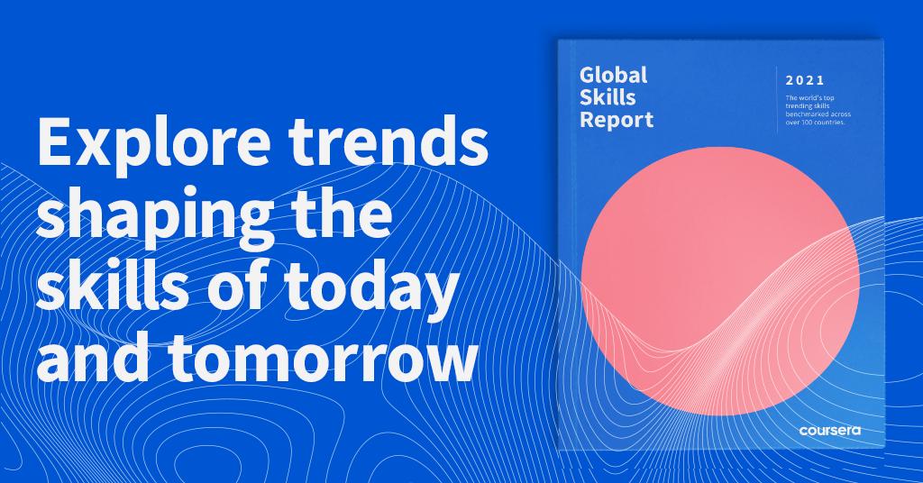 كورسيرا تصدر تقرير المهارات العالمي لعام 2021.... مصر تتقدم في مجالي الأعمال وعلوم البيانات