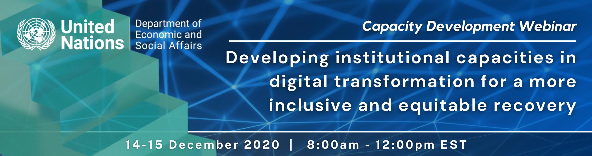 تطوير القدرات المؤسسية في مجال التحول الرقمي للوصول إلى مستوى أكبر من الشمولية والتعافي العادل