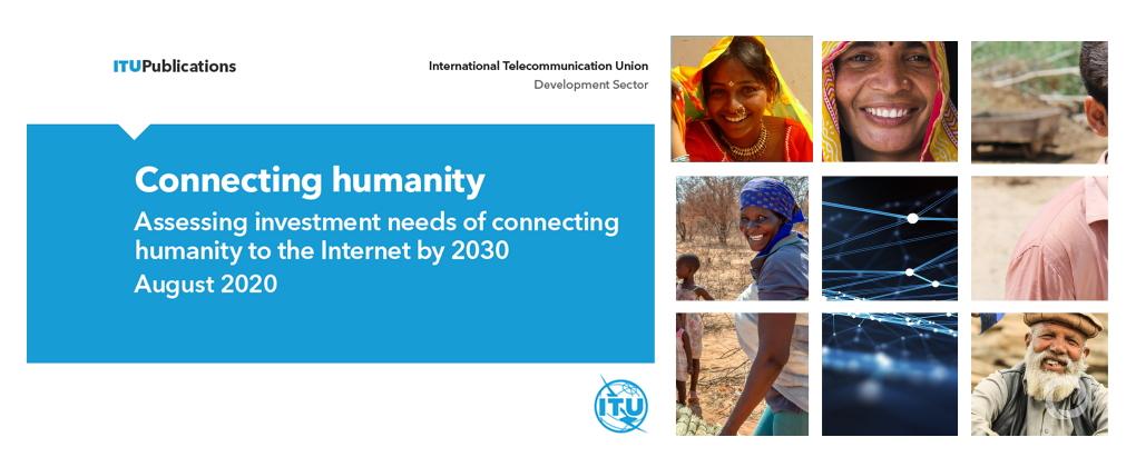 428 مليار دولار لإيصال الإنترنت للجميع بحلول عام 2030 طبقًا لدراسة جديدة للاتحاد الدولي للاتصالات