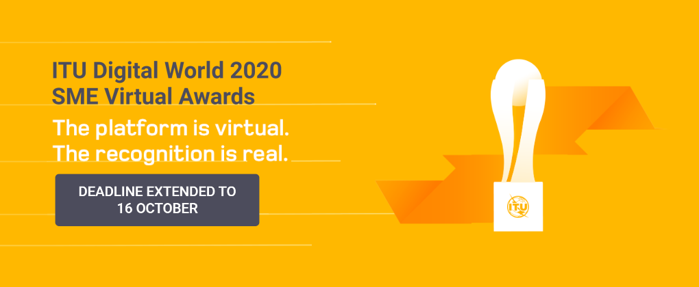 For Innovative Tech SME: ITU Digital World Awards