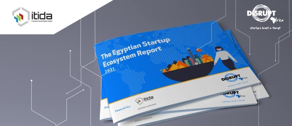 ايتيدا و ديسرابت أفريقيا يطلقان تقرير النظام البيئي للشركات الناشئة المصرية لعام 2021