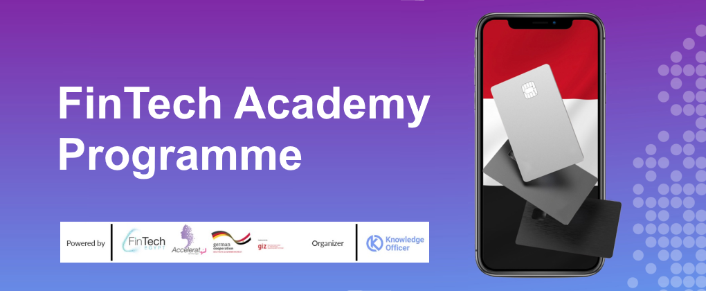 FINTECH Academy program, forming the future of Fintech in Egypt