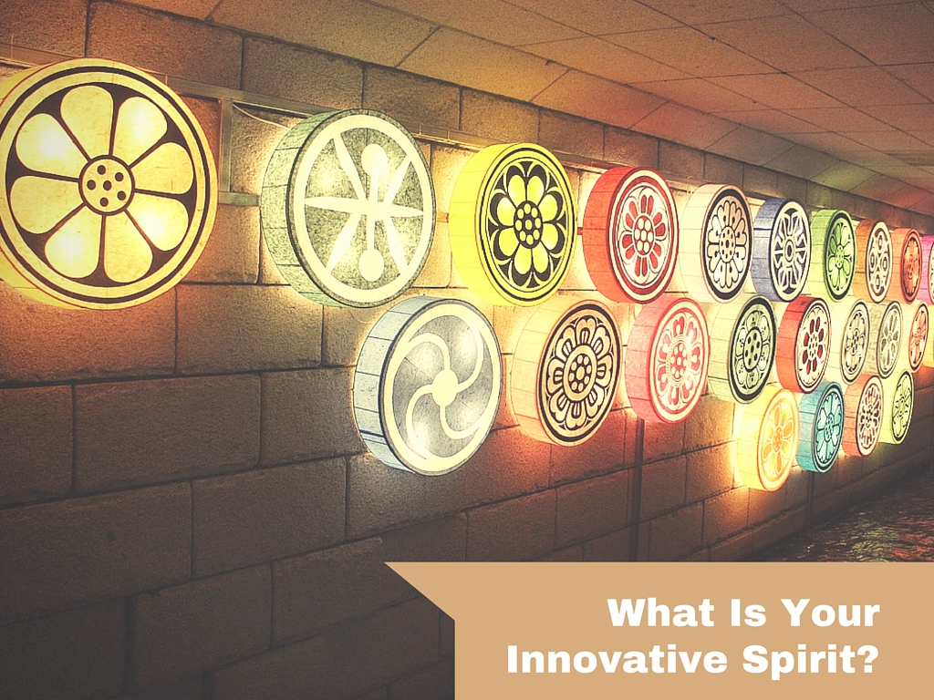What is your innovative spirit?