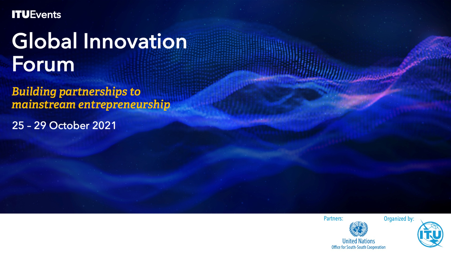 Register now to attend The ITU Global Innovation Forum 2021