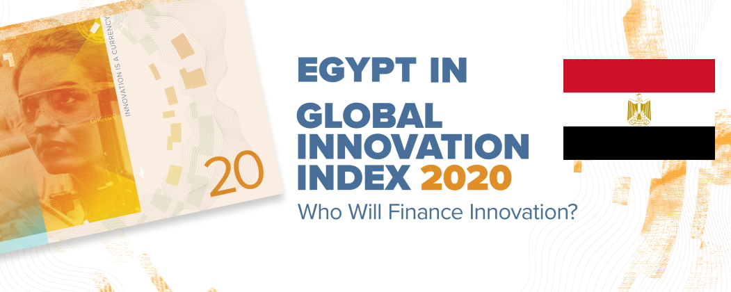 How did Egypt do on the 2020 Global Innovation Index? Better performance but not a better ranking