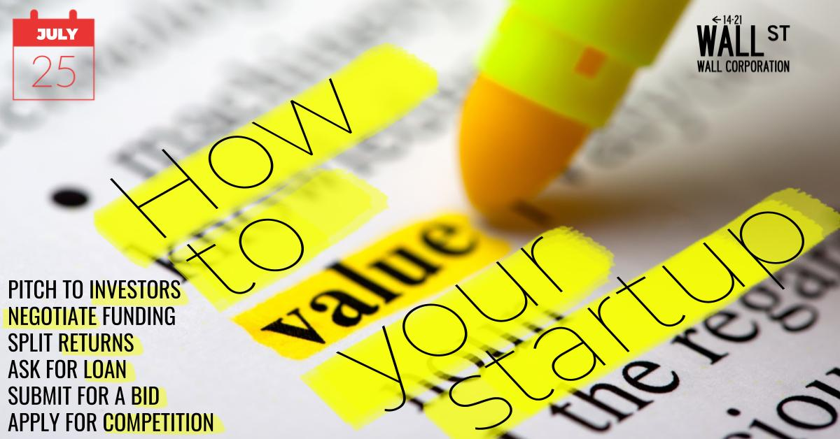 كيفية تقييم شركتك الناشئة