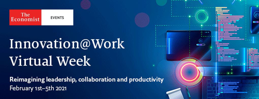 Innovation@Work Virtual Week Reimagining Leadership, Collaboration and Productivity