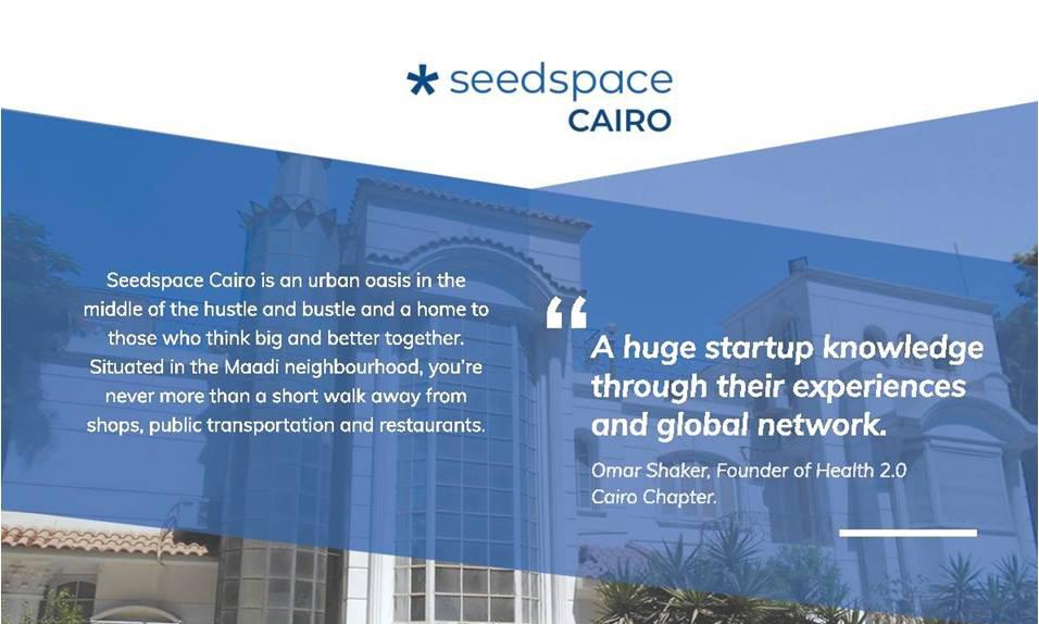 Seedspace الآن في مصر، فلا تفوت فرصة الإنضمام إلى أحد أكبر المجتمعات الريادية في العالم