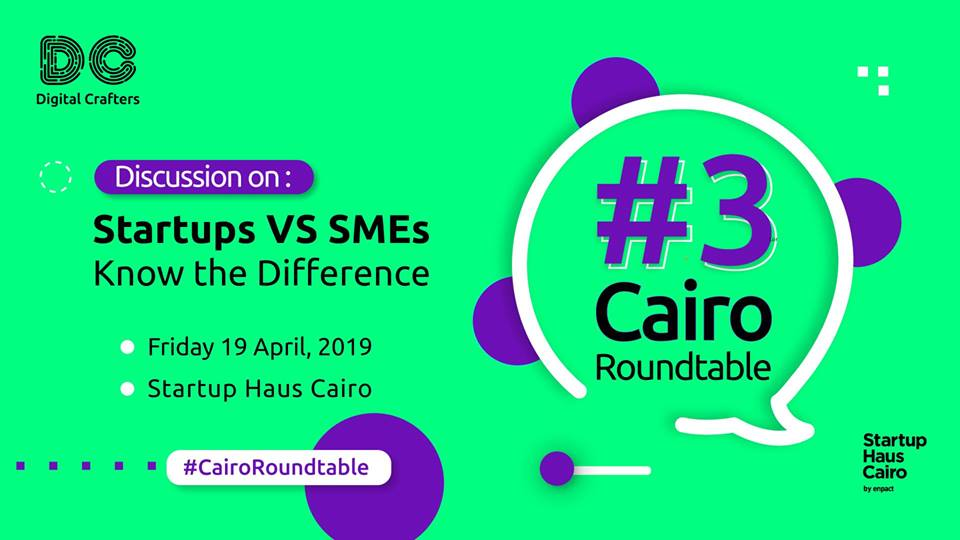 Cairo Roundtable #3: Discussion on Startups vs SMEs