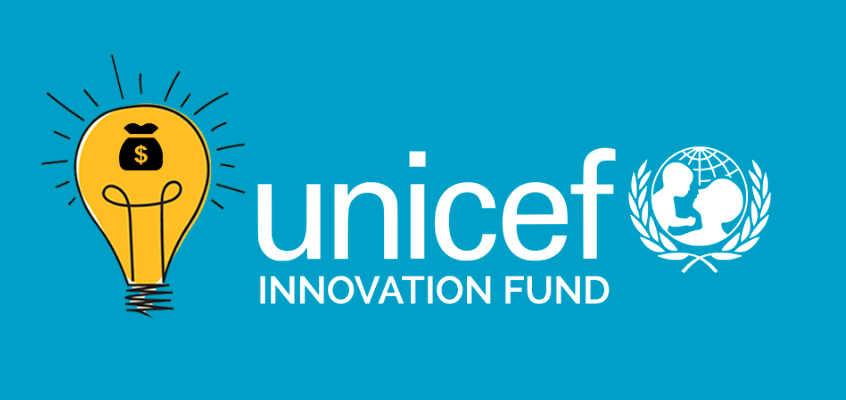 Apply now to UNICEF's Innovation Fund and Receive up to $100,000 in Seed Funding