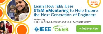 Learn How IEEE Uses STEM eMentoring to Help Inspire the Next Generation of Engineers