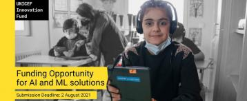 UNICEF $100K Equity Free Investment Opportunity for Artificial Intelligence & Machine Learning Startups