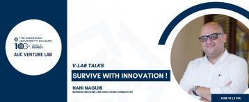 V-Lab Talks: Survive with Innovation!
