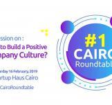 نقاش القاهرة #1: كيف تبني ثقافة إيجابية بالشركات؟