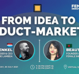من الفكرة إلى منتج يلائم السوق ... ندوة إلكترونية تنظمها Impactors Connect