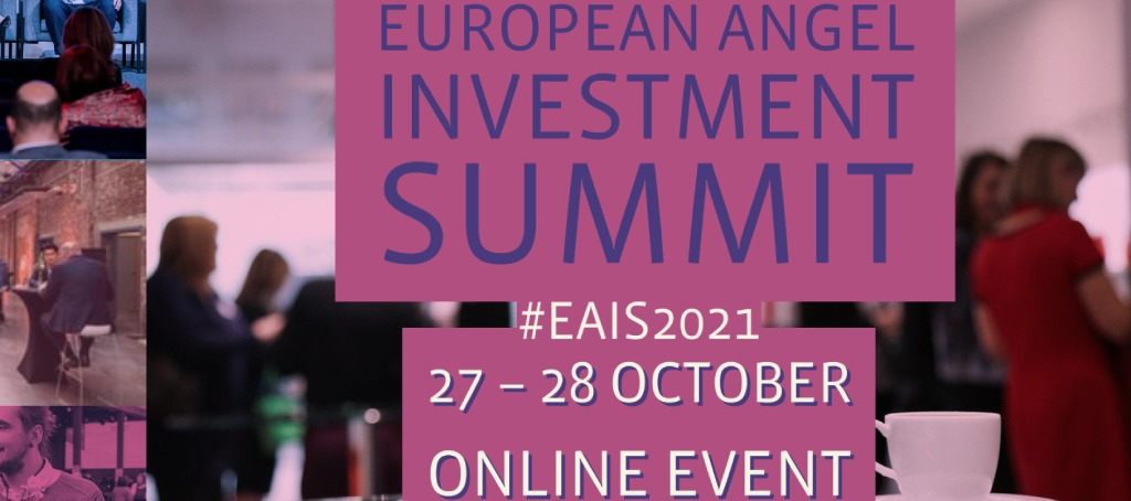 For startups: apply before 3rd October to participate in the European Angel Investment Summit 2021